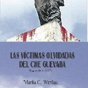 Che Guevara's Forgotten Victims / Las Víctimas olvidadas del Ché Guevara