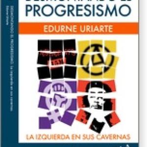Desmontando el progresismo