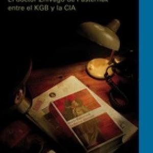 La Novela Blanqueada: El doctor Zhivago de Pasternak entre el KGB y la CIA